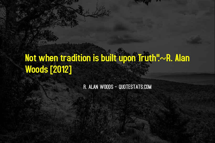Quotes About Truths And Lies #1002066