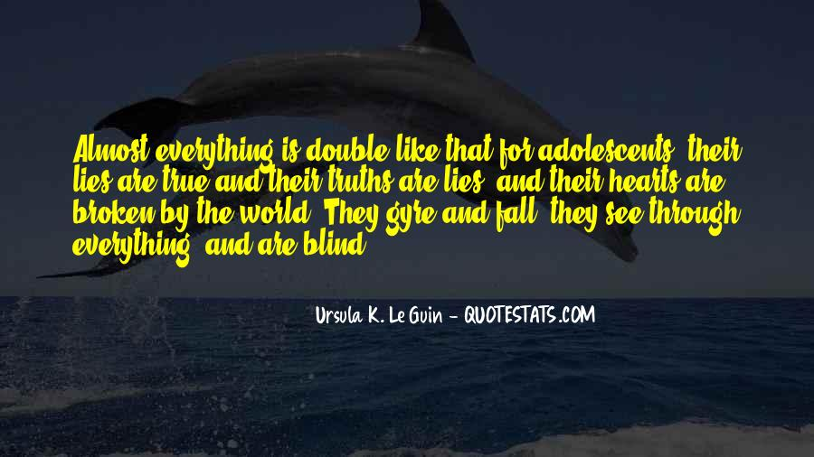 Quotes About Truths And Lies #1008842