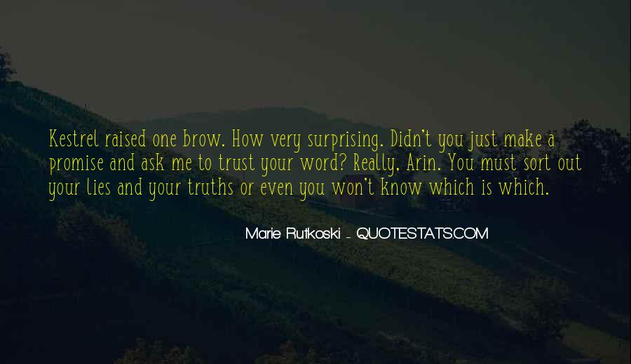 Quotes About Truths And Lies #1115736