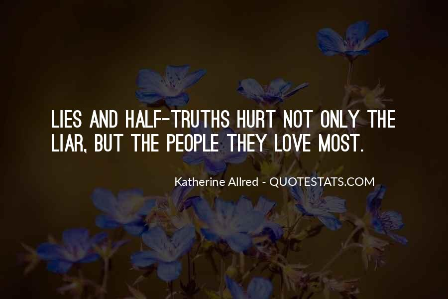 Quotes About Truths And Lies #1168435