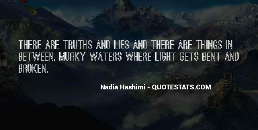 Quotes About Truths And Lies #1208913