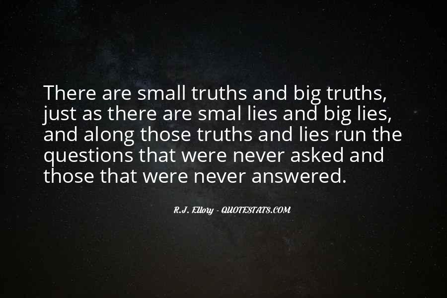 Quotes About Truths And Lies #1262173