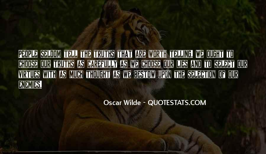 Quotes About Truths And Lies #1314723
