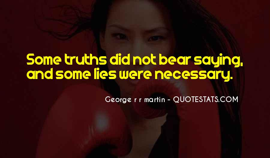 Quotes About Truths And Lies #1342326