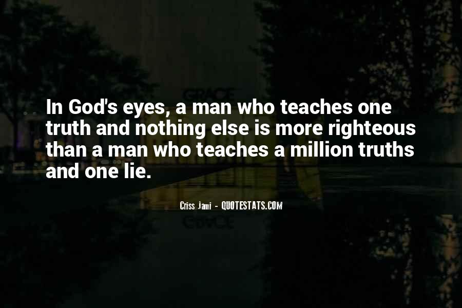 Quotes About Truths And Lies #1377005