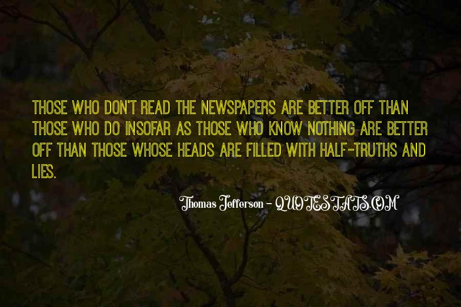 Quotes About Truths And Lies #1383470