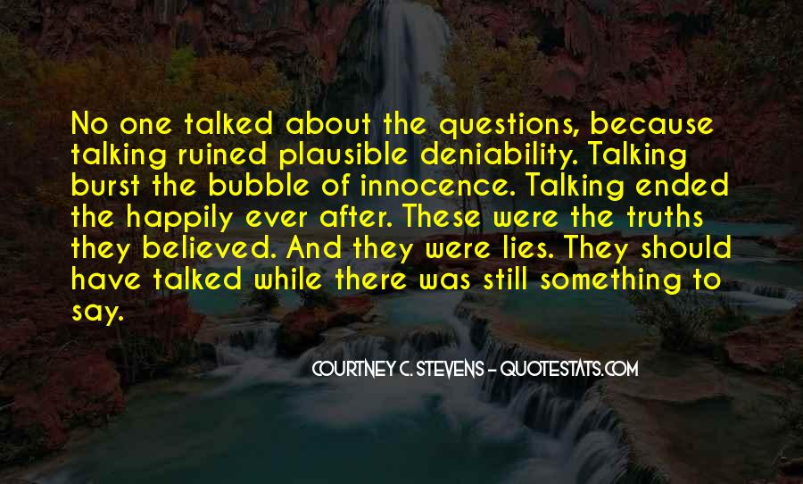 Quotes About Truths And Lies #1416648