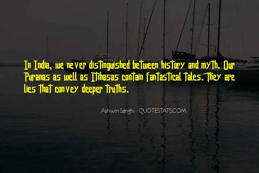 Quotes About Truths And Lies #1423802