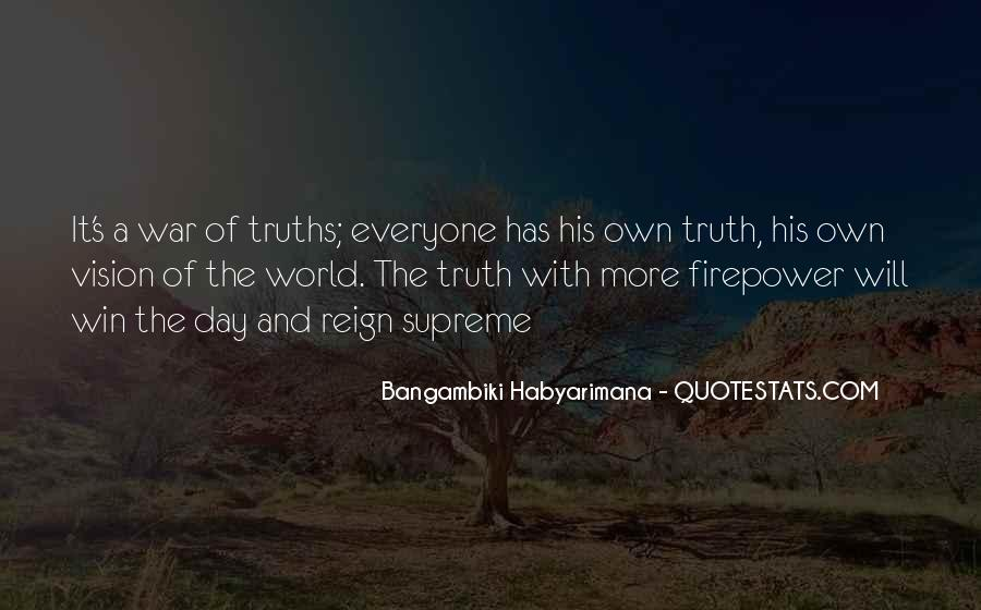 Quotes About Truths And Lies #1482831
