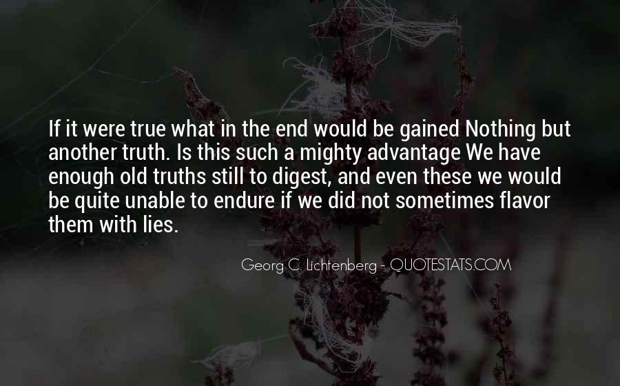 Quotes About Truths And Lies #1608131