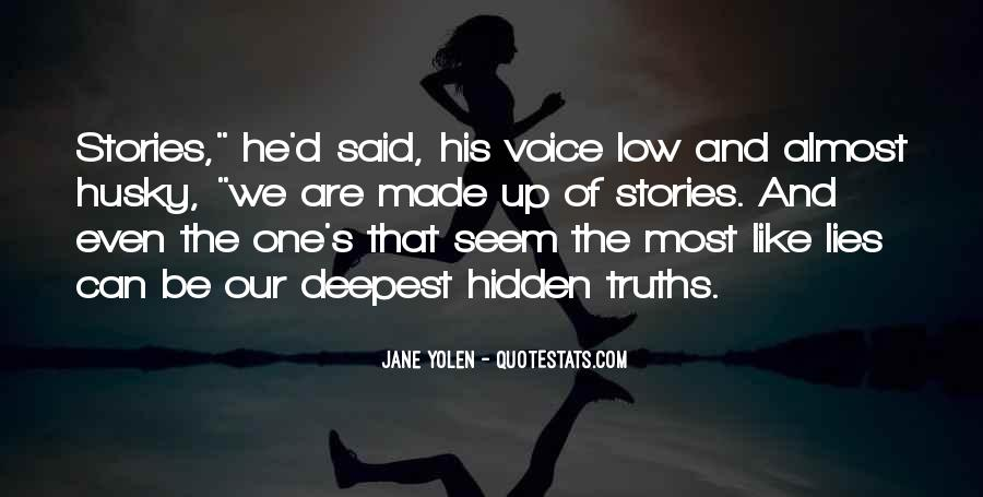 Quotes About Truths And Lies #1801523