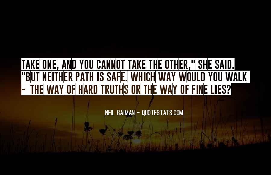 Quotes About Truths And Lies #426005