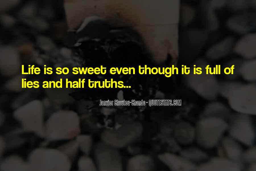 Quotes About Truths And Lies #485432