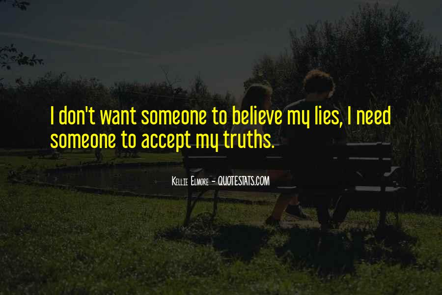 Quotes About Truths And Lies #519632