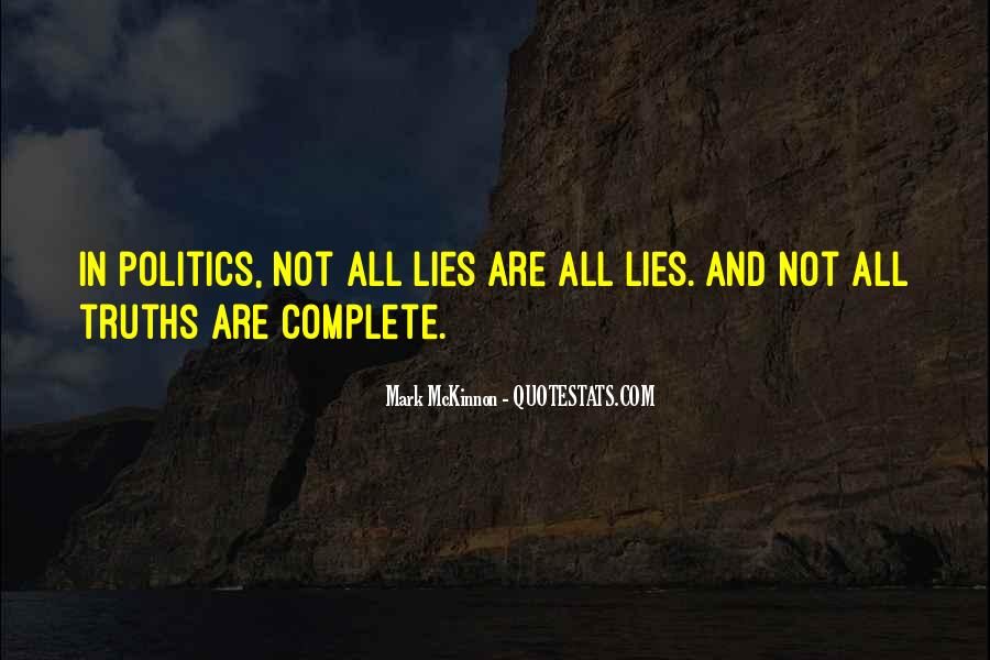 Quotes About Truths And Lies #546740