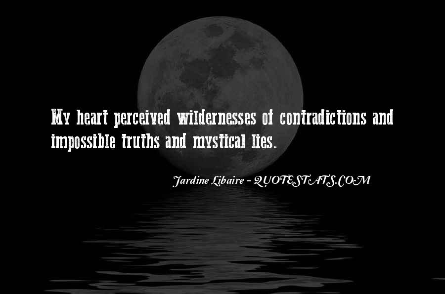 Quotes About Truths And Lies #616337