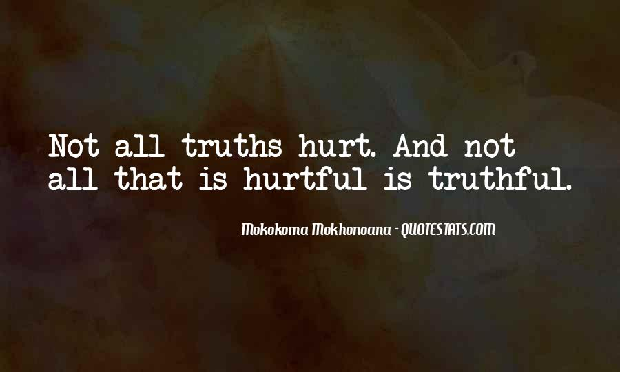 Quotes About Truths And Lies #702409