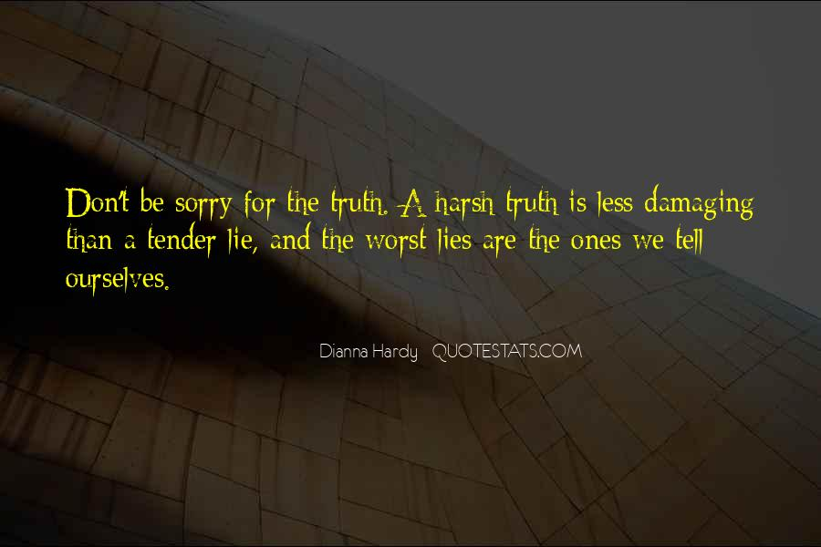 Quotes About Truths And Lies #7772