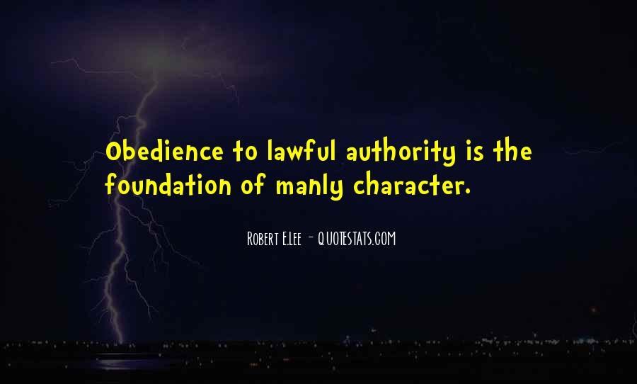 Quotes About Obedience To Authority #1697229