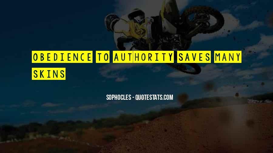 Quotes About Obedience To Authority #1823655