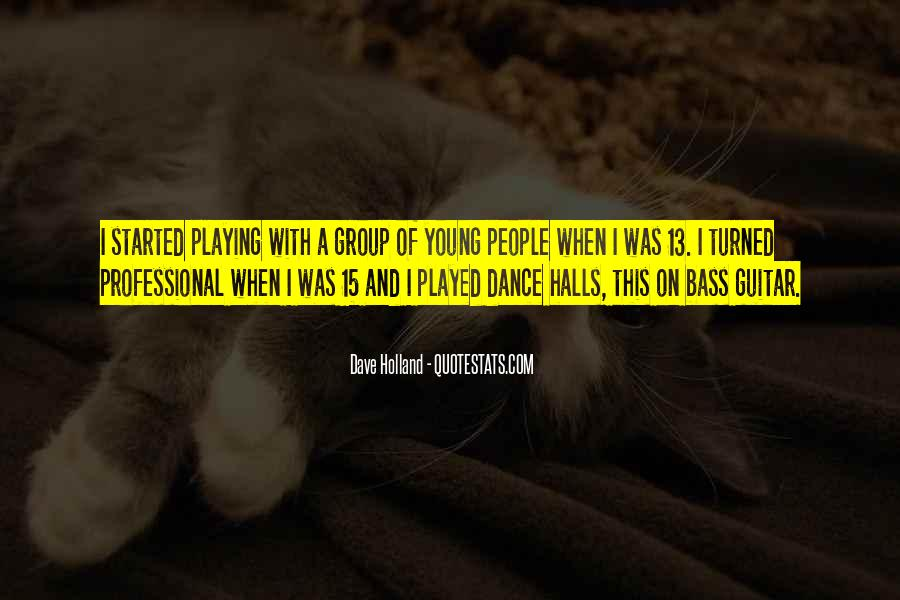 Quotes About Group Dance #577029