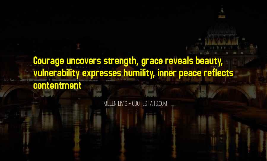 Quotes About Inner Strength And Peace #1014799