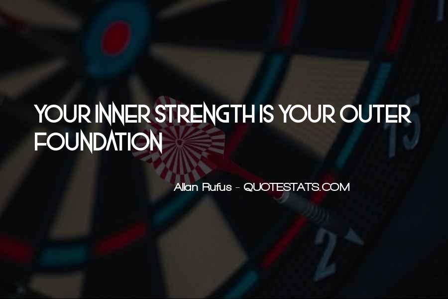 Quotes About Inner Strength And Peace #1332236