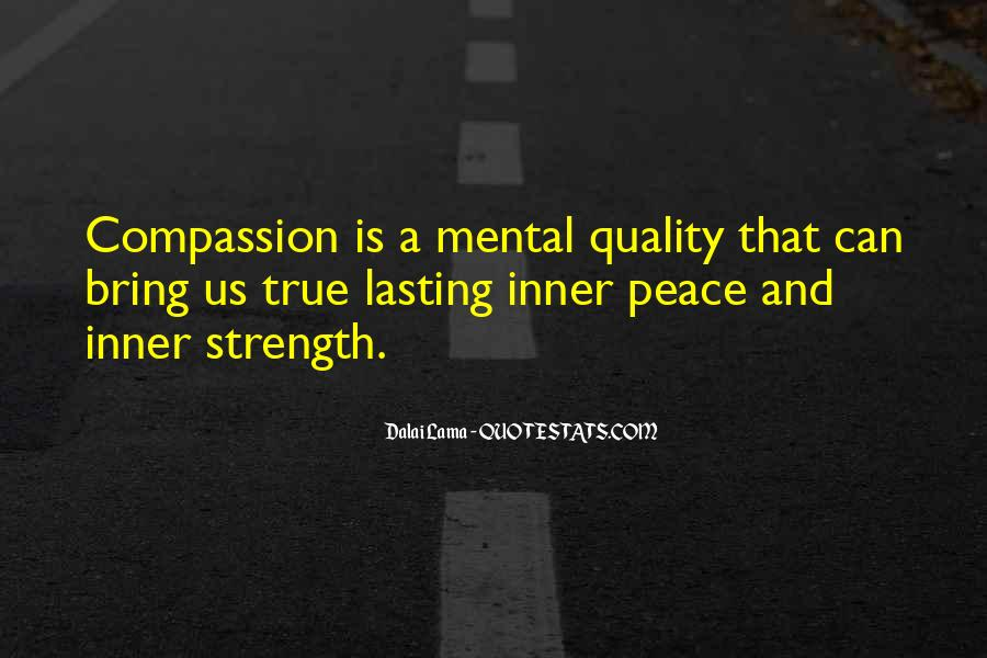 Quotes About Inner Strength And Peace #1693691