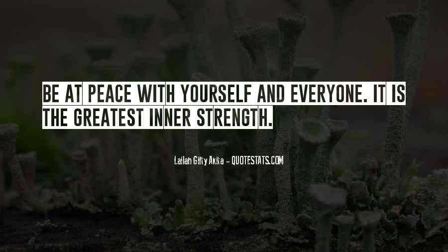 Quotes About Inner Strength And Peace #537458