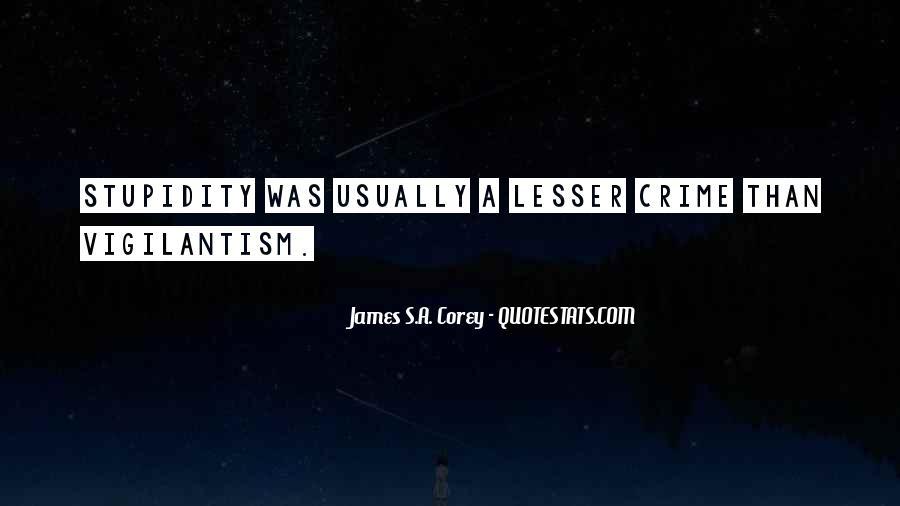 Quotes About Vigilantism #1287264