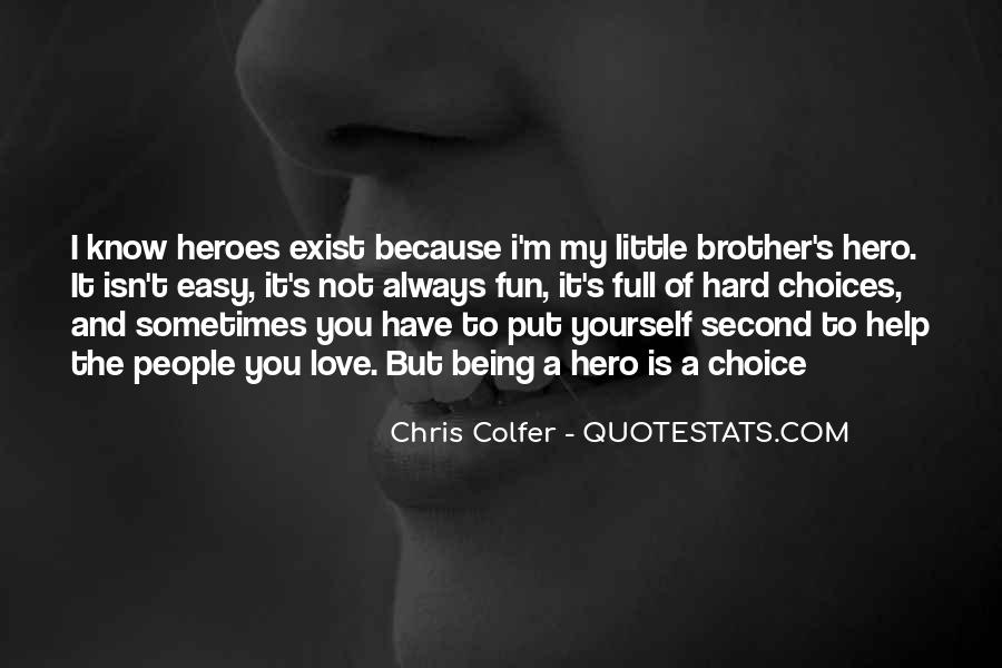 Quotes About Your Brother Always Being There #1258015