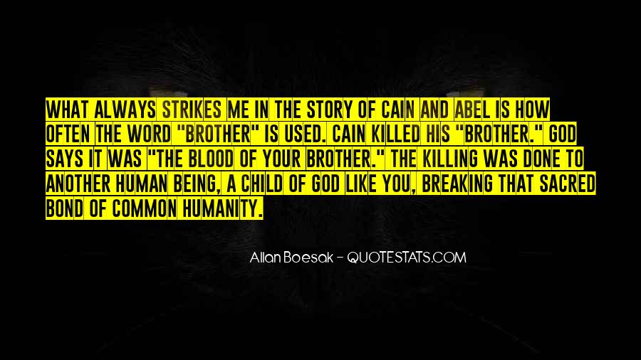 Quotes About Your Brother Always Being There #1616096