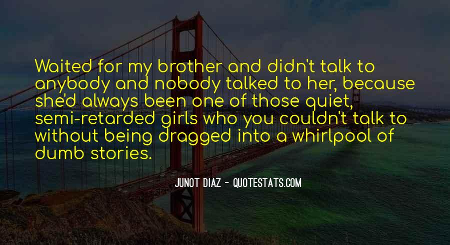 Quotes About Your Brother Always Being There #205882