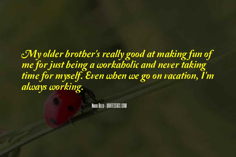 Quotes About Your Brother Always Being There #818192