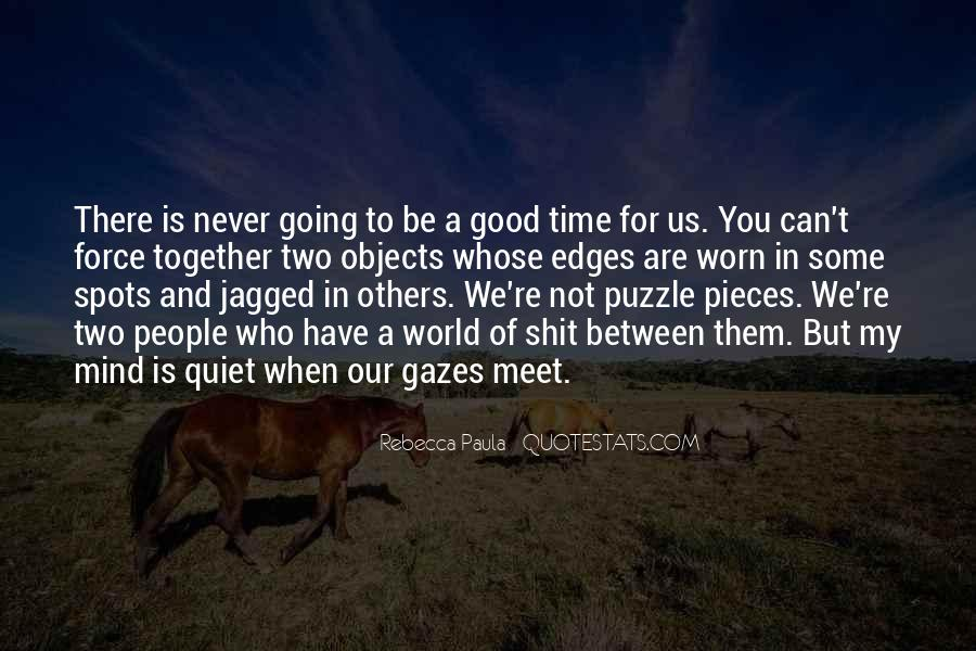 Quotes About Puzzle Pieces And Love #1639691