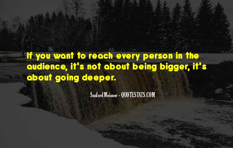 Quotes About Going Deeper #1730058