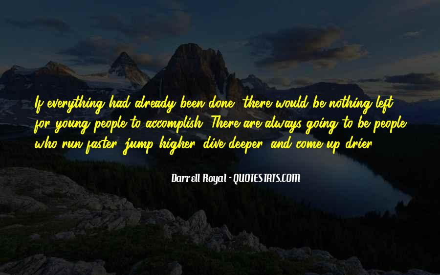 Quotes About Going Deeper #300548