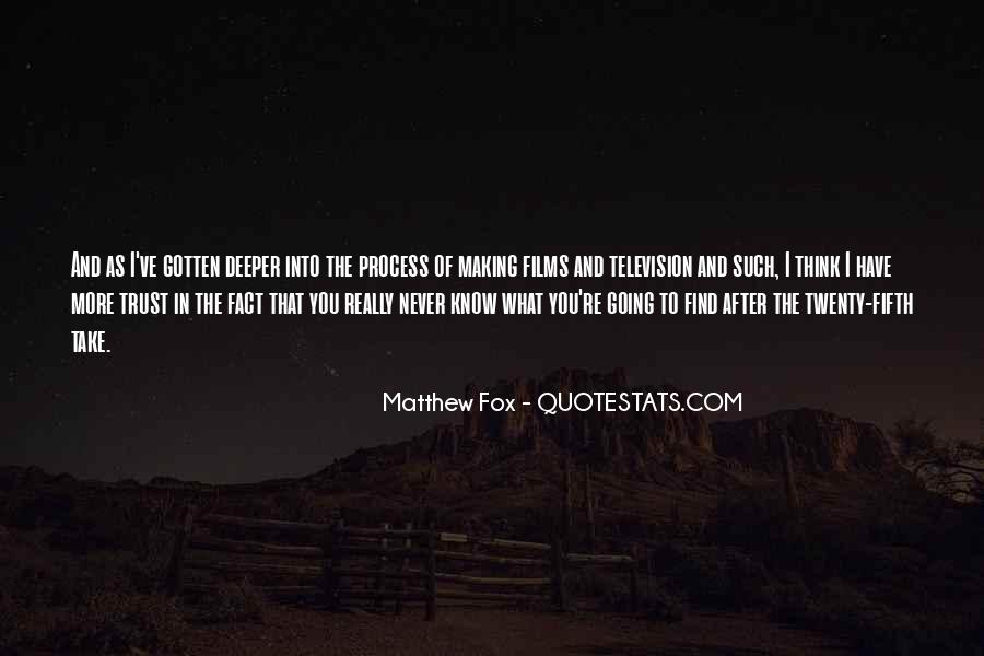 Quotes About Going Deeper #411003