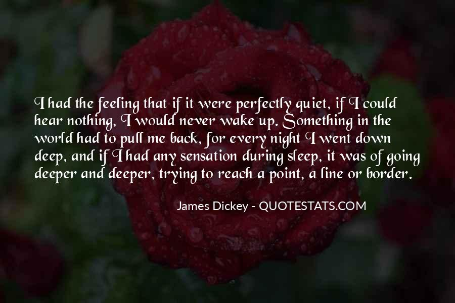 Quotes About Going Deeper #745399