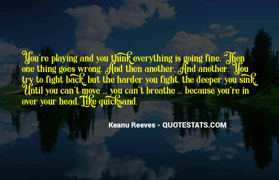 Quotes About Going Deeper #898268