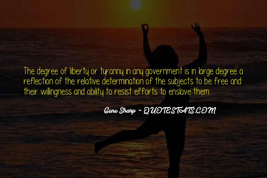 Quotes About Liberty And Tyranny #1251956