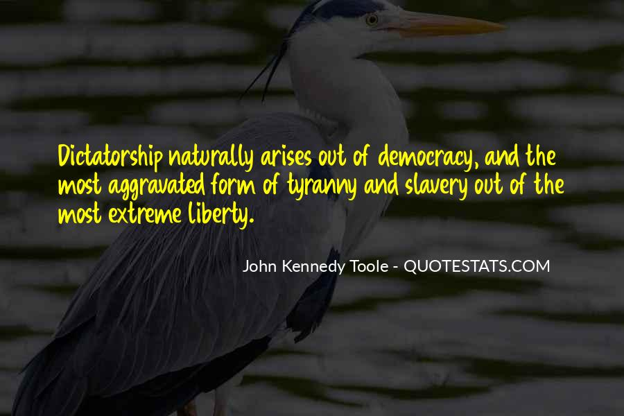 Quotes About Liberty And Tyranny #1330026