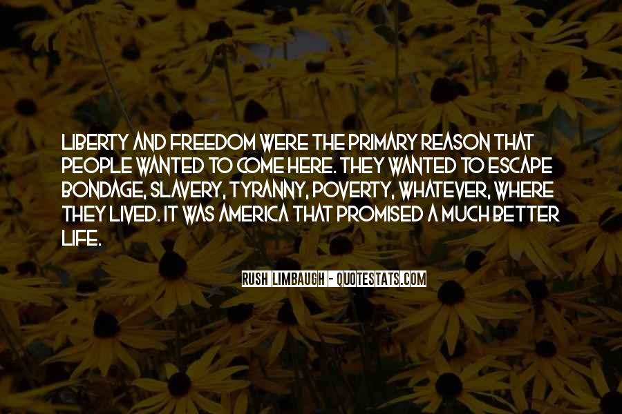 Quotes About Liberty And Tyranny #1427659