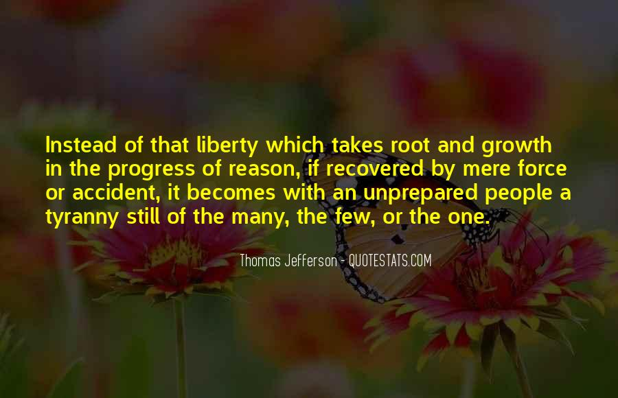 Quotes About Liberty And Tyranny #1544678
