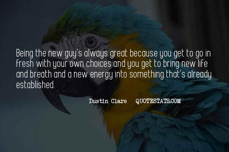 Quotes About Being With Someone New #50321
