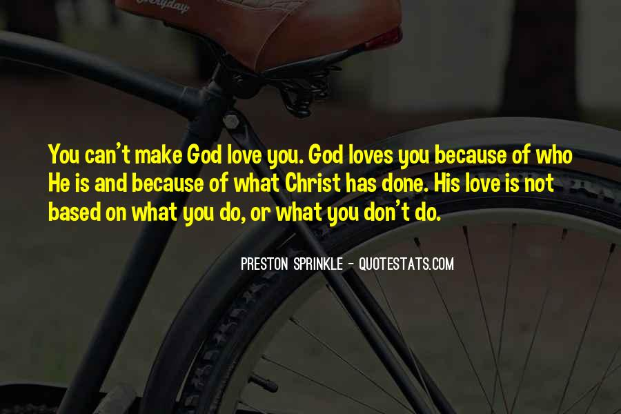 Quotes About What Love Can Make You Do #1019519
