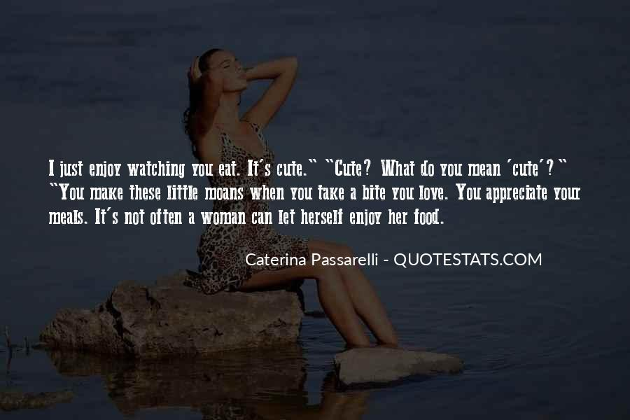 Quotes About What Love Can Make You Do #219654