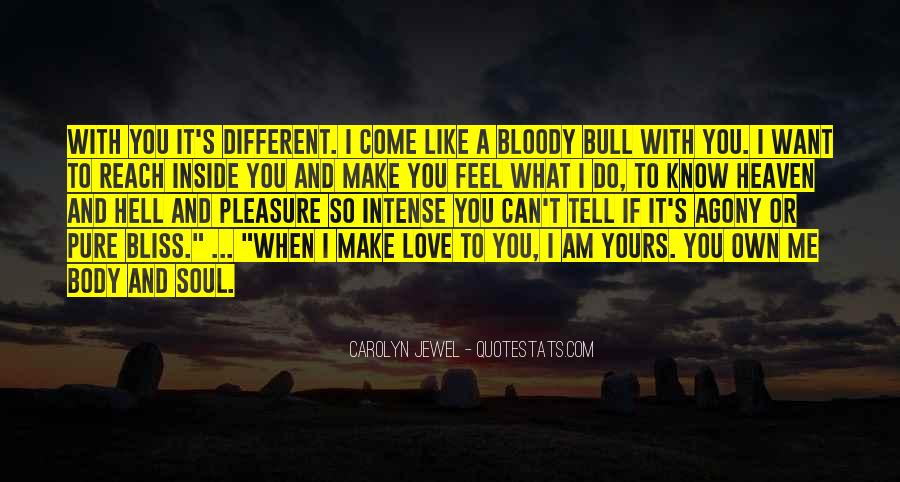 Quotes About What Love Can Make You Do #797885