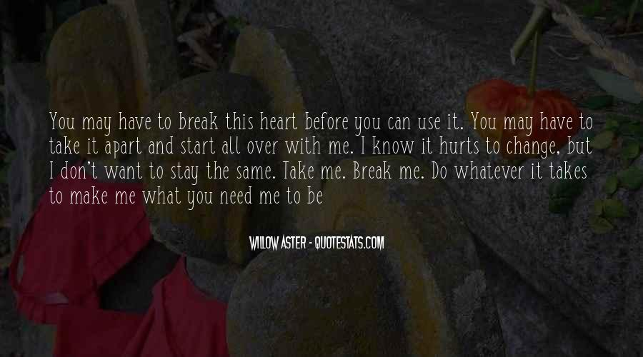 Quotes About What Love Can Make You Do #833620