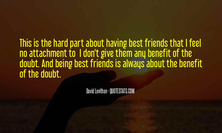 Quotes About Having Best Friends #1059496